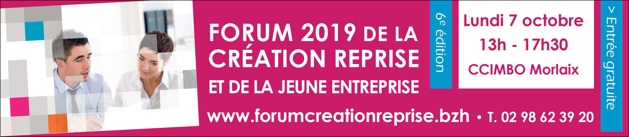Forum 2019 de la Création Reprise et de la jeune Entreprise : Morlaix le 7 octobre 2019