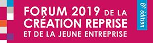 Forum 2019 de la Création Reprise et de la jeune Entreprise
